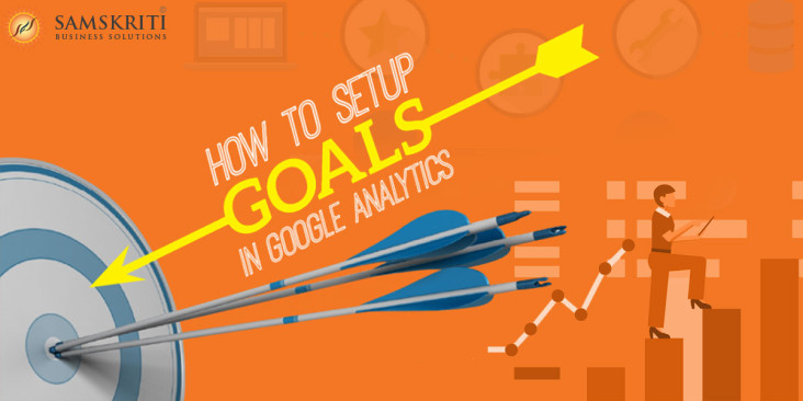 Understanding Google Analytics Goal Setup & Advancement