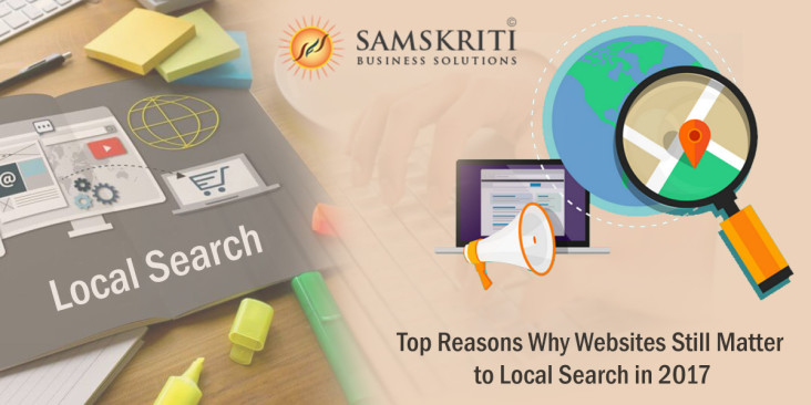 Reasons Why Websites Still Matter to Local Search in 2017