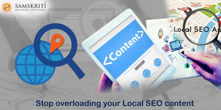 Stop Overloading your Local SEO Content
