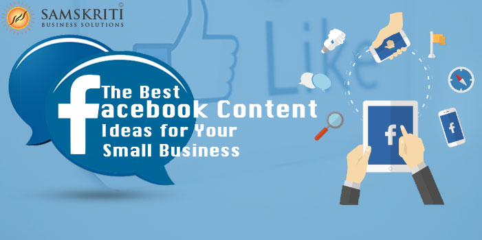 The Best Facebook Content Ideas for Your Small Business
