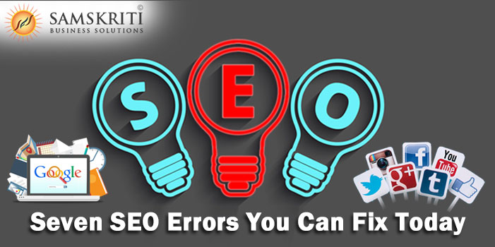 Seven SEO Errors You Can Fix Today