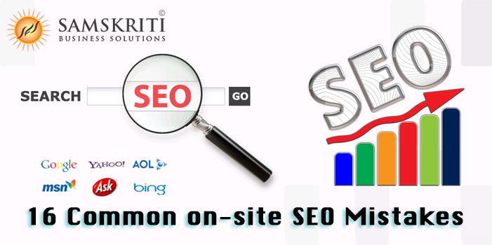 16 Common On-Site SEO Mistakes you Might be Making Right Now