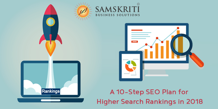 SEO Plan for Higher Search Rankings in 2018