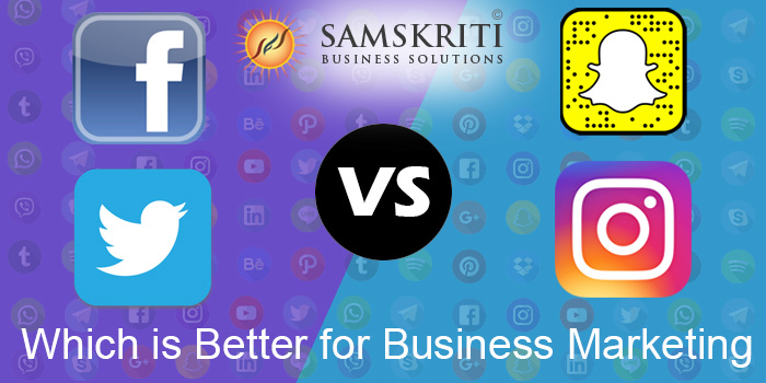 Instagram vs Facebook vs Twitter vs Snapchat: Which is Better for Business Marketing