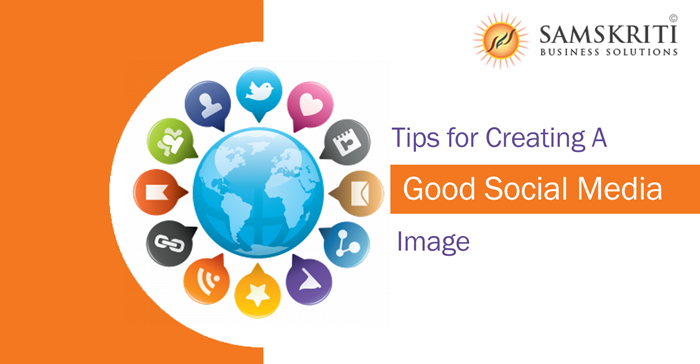 Tips for Creating a Good Social Media Image