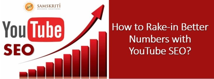 How to rake-in better numbers with YouTube SEO