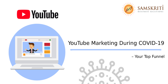 YouTube Marketing During COVID-19