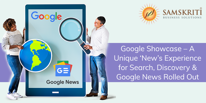 What is Google Showcase?