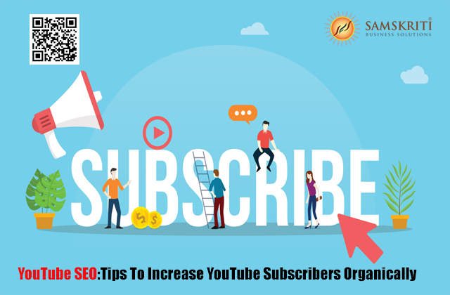SEO Tips To Increase YouTube Subscribers Organically